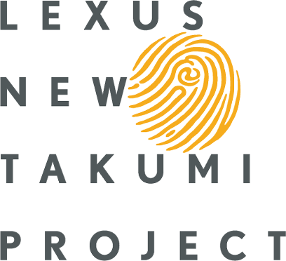 LEXUS NEW TAKUMI PROJECT