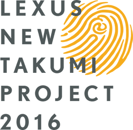 LEXUS NEW TAKUMI PROJECT 2016